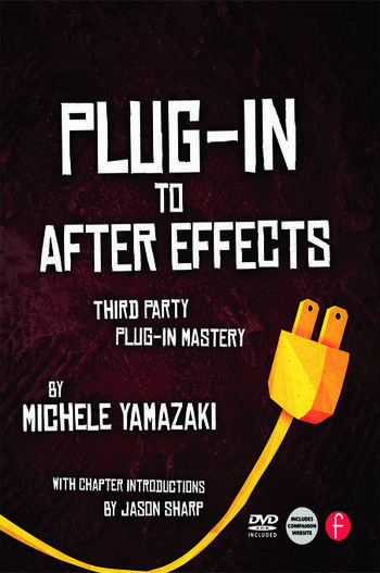 Plug-in to After Effects Third Party Plug-in Mastery book cover