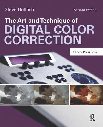 The Art and Technique of Digital Color Correction book cover