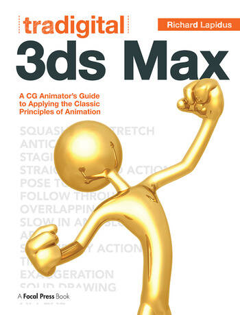 Tradigital 3ds Max A CG Animator's Guide to Applying the Classic Principles of Animation book cover