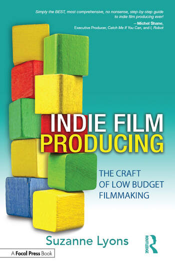 Indie Film Producing The Craft of Low Budget Filmmaking book cover