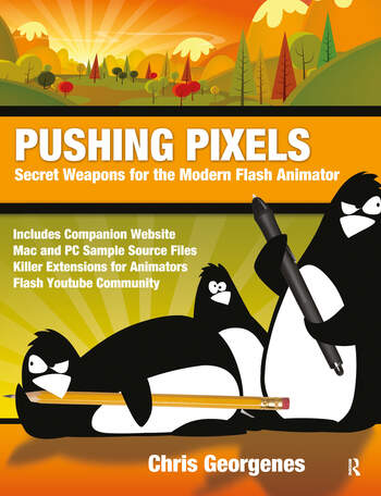 Pushing Pixels Secret Weapons for the Modern Flash Animator book cover