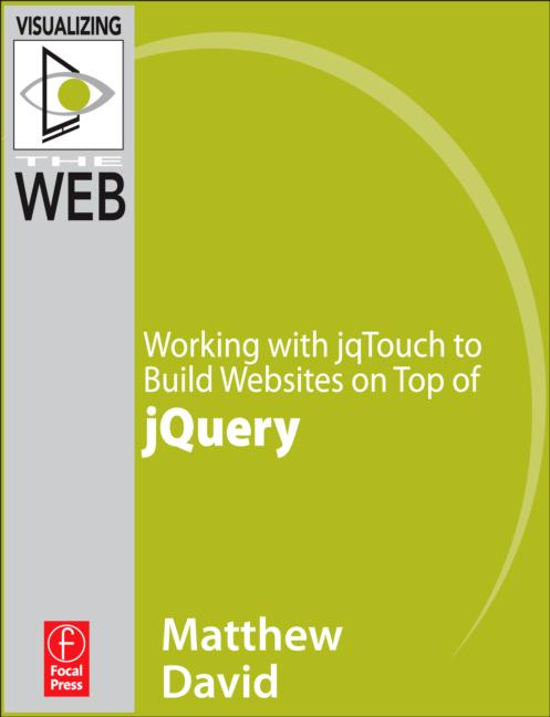 Working with jqTouch to Build Websites on Top of jQuery book cover