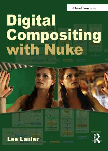 Digital Compositing with Nuke: 1st Edition (Paperback