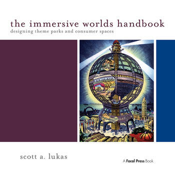 The Immersive Worlds Handbook Designing Theme Parks and Consumer Spaces book cover