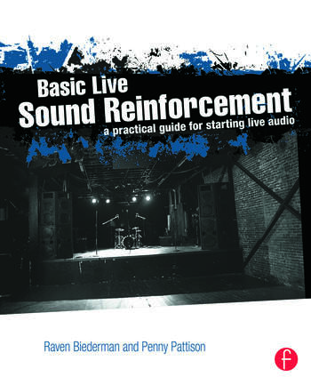 Basic Live Sound Reinforcement A Practical Guide for Starting Live Audio book cover