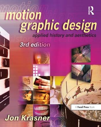 Motion Graphic Design Applied History and Aesthetics book cover