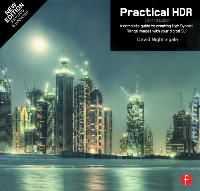 Practical HDR A complete guide to creating High Dynamic Range images with your Digital SLR book cover