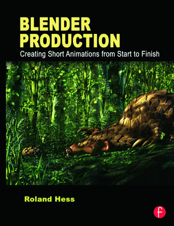 Blender Production Creating Short Animations from Start to Finish book cover