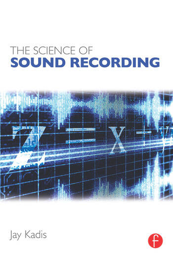 The Science of Sound Recording book cover