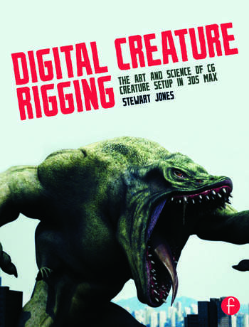 Digital Creature Rigging The Art and Science of CG Creature Setup in 3ds Max book cover