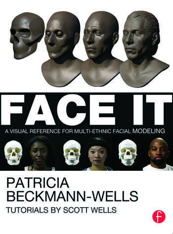 Face It A Visual Reference for Multi-ethnic Facial Modeling book cover