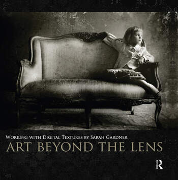Art Beyond the Lens Working with Digital Textures book cover