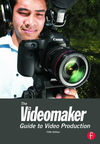 The Videomaker Guide to Video Production book cover