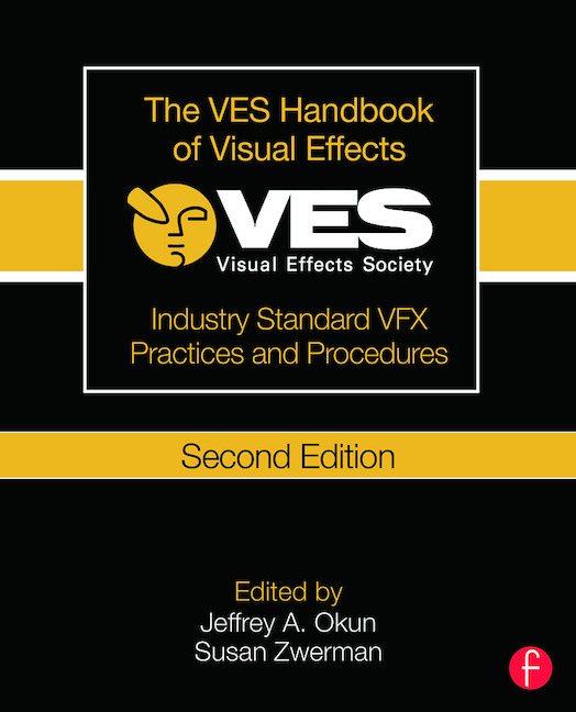 The VES Handbook of Visual Effects Industry Standard VFX Practices and Procedures book cover