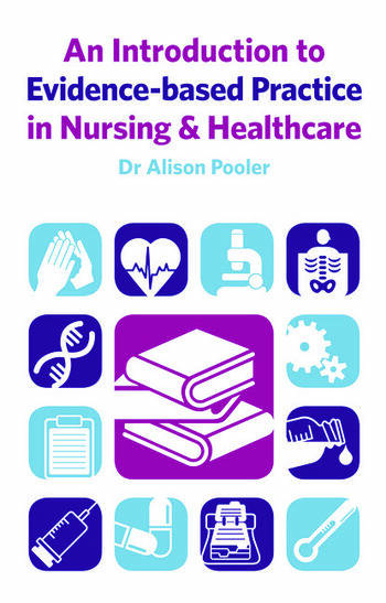 An Introduction to Evidence-based Practice in Nursing & Healthcare book cover