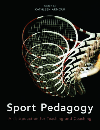Sport Pedagogy An Introduction for Teaching and Coaching book cover