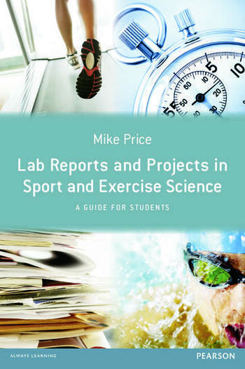 Lab Reports and Projects in Sport and Exercise Science A Guide for Students book cover