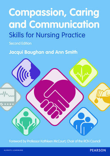 Compassion, Caring and Communication Skills for Nursing Practice book cover