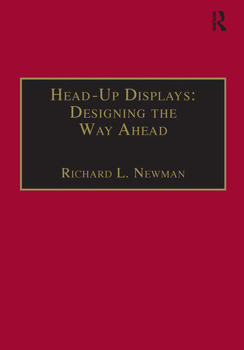Head-Up Displays: Designing the Way Ahead book cover