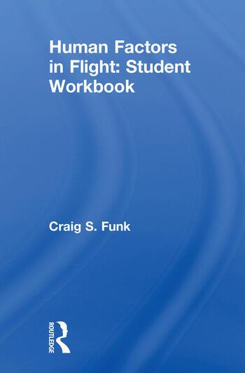 Human Factors in Flight: Student Workbook book cover