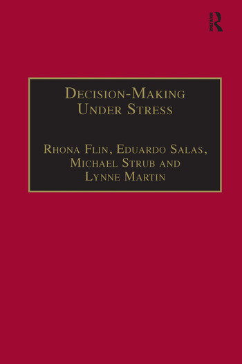 Decision-Making Under Stress Emerging Themes and Applications book cover