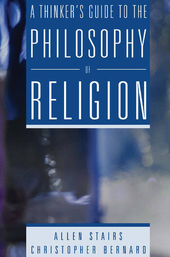 A Thinker's Guide to the Philosophy of Religion book cover