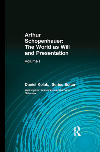 Arthur Schopenhauer: The World as Will and Presentation Volume I book cover