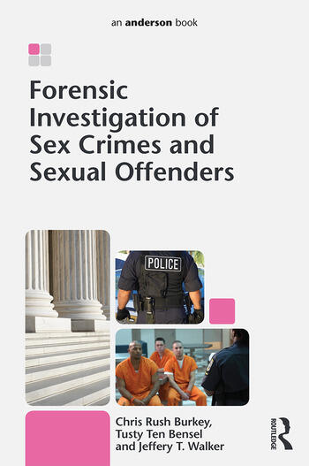 Forensic Investigation of Sex Crimes and Sexual Offenders book cover