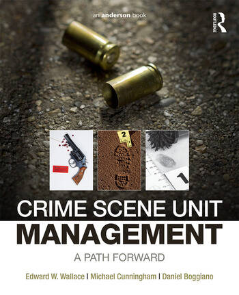 Crime Scene Unit Management A Path Forward book cover