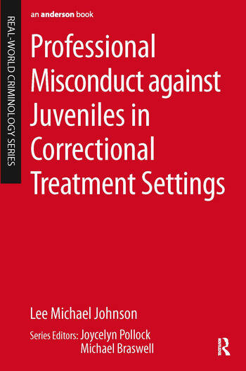 Professional Misconduct against Juveniles in Correctional Treatment Settings book cover