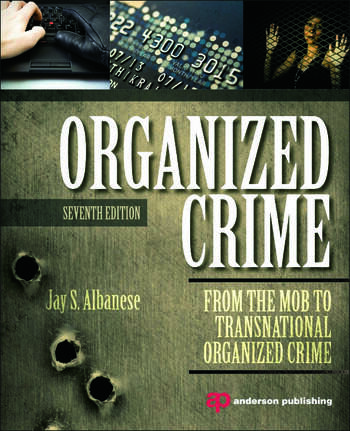 Organized Crime From the Mob to Transnational Organized Crime book cover