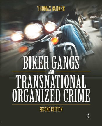 Biker Gangs and Transnational Organized Crime book cover