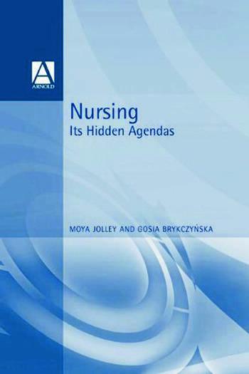 Nursing Its Hidden Agendas book cover