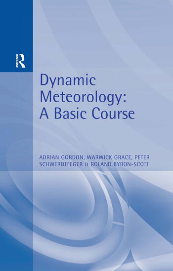 Dynamic Meteorology A Basic Course book cover