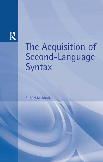 Acquisition of Second Language Syntax book cover