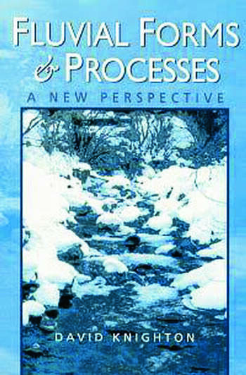 Fluvial Forms and Processes A New Perspective book cover