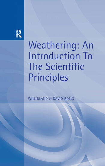 Weathering An Introduction to the Scientific Principles book cover
