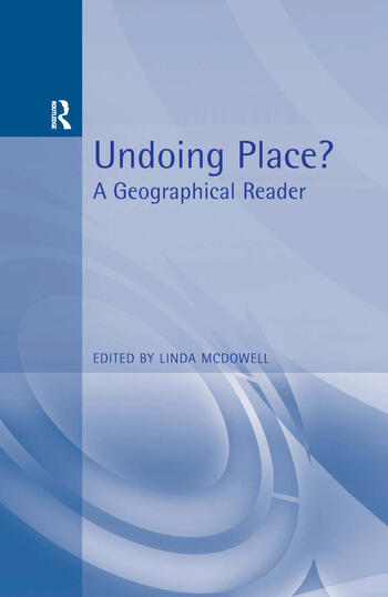Undoing Place? A Geographical Reader book cover