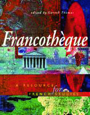 Francotheque: A resource for French studies book cover