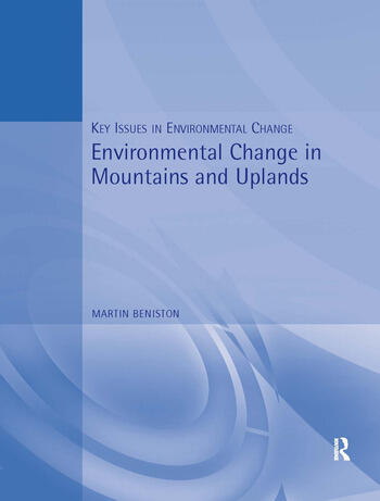 Environmental Change in Mountains and Uplands book cover