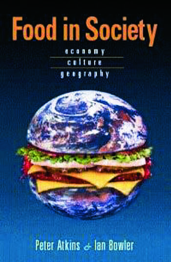 Food in Society Economy, Culture, Geography book cover