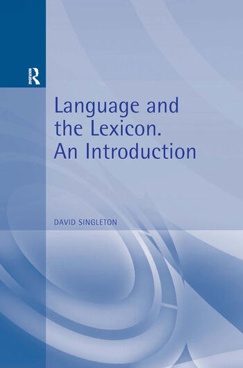 Language and the Lexicon An Introduction book cover