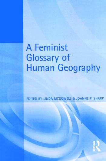 A Feminist Glossary of Human Geography book cover