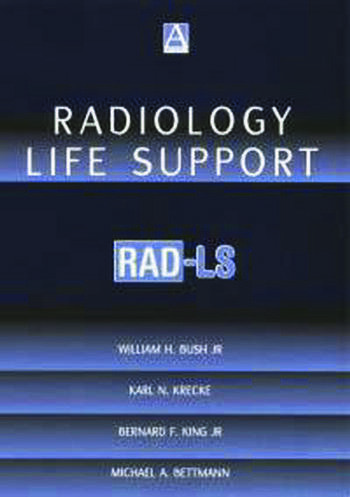 Radiology Life Support (RAD-LS) A Practical Approach book cover