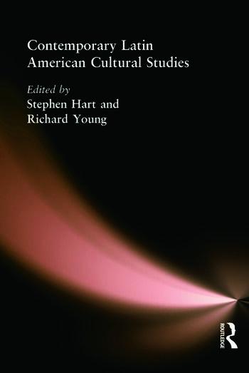 Contemporary Latin American Cultural Studies book cover