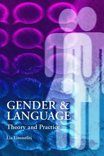 Gender and Language Theory and Practice book cover