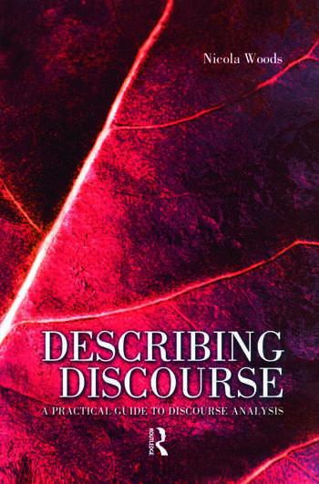 Describing Discourse A Practical Guide to Discourse Analysis book cover