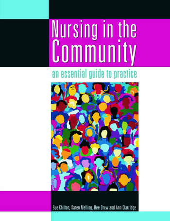 Nursing in the Community: an essential guide to practice book cover