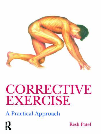 Corrective Exercise: A Practical Approach A Practical Approach book cover