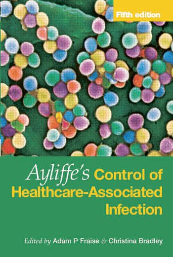 Ayliffe's Control of Healthcare-Associated Infection A Practical Handbook book cover